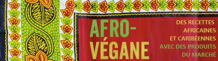 Bannière Afro-végane: recettes africaines et caribéennes