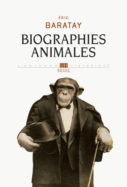 Couverture du livre Biographies Animales d'Eric Baratay