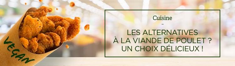 Bannière Les alternatives à la viande de poulet ? Un choix délicieux !