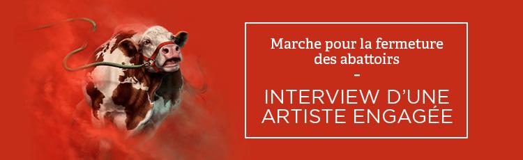 Bannière Marche pour la fermeture des abattoirs – Interview d'une artiste engagée