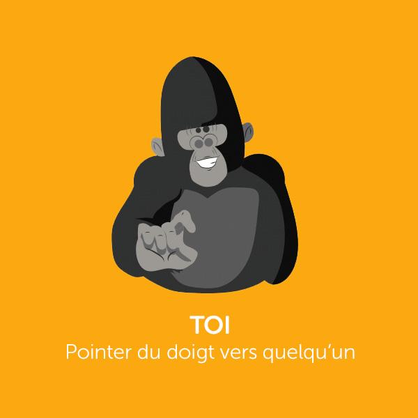 Parle comme Koko : TOI
