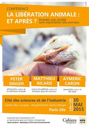 Conférence à la Cité des Sciences : Peter Singer, Matthieu Ricard, Aymeric Caron
