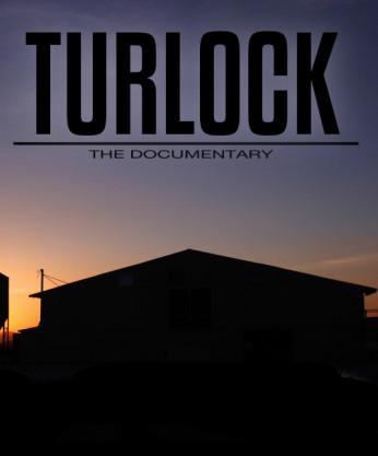 affiche de Turlock: the documentary