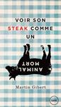 Image Voir son steak comme un animal mort