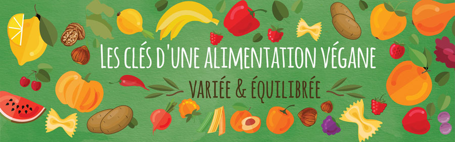 Les clés d'une alimentation végétalienne équilibrée